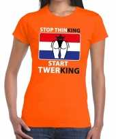 Oranje stop thinking start twerking t shirt dames